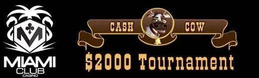 Miami Club Casino More CowBell Tournament