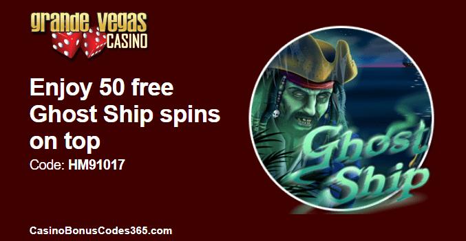 Grande Vegas Casino 50 Ghost Ship FREE Spins | Casino Bonus