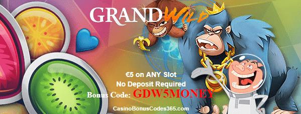 GrandWild Casino €5 No Deposit FREE Chips on any slot