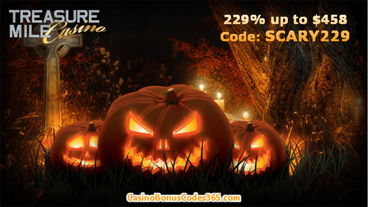 Treasure Mile Casino 229% up to $458 Scary Bonus