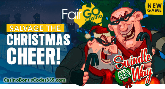 Fair Go Casino RTG New Game Swindle All The Way Deposit Match Bonus and FREE Spins Promotion