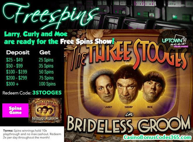 Uptown Aces RTG The Three Stooges Brideless Groom FREE Spins