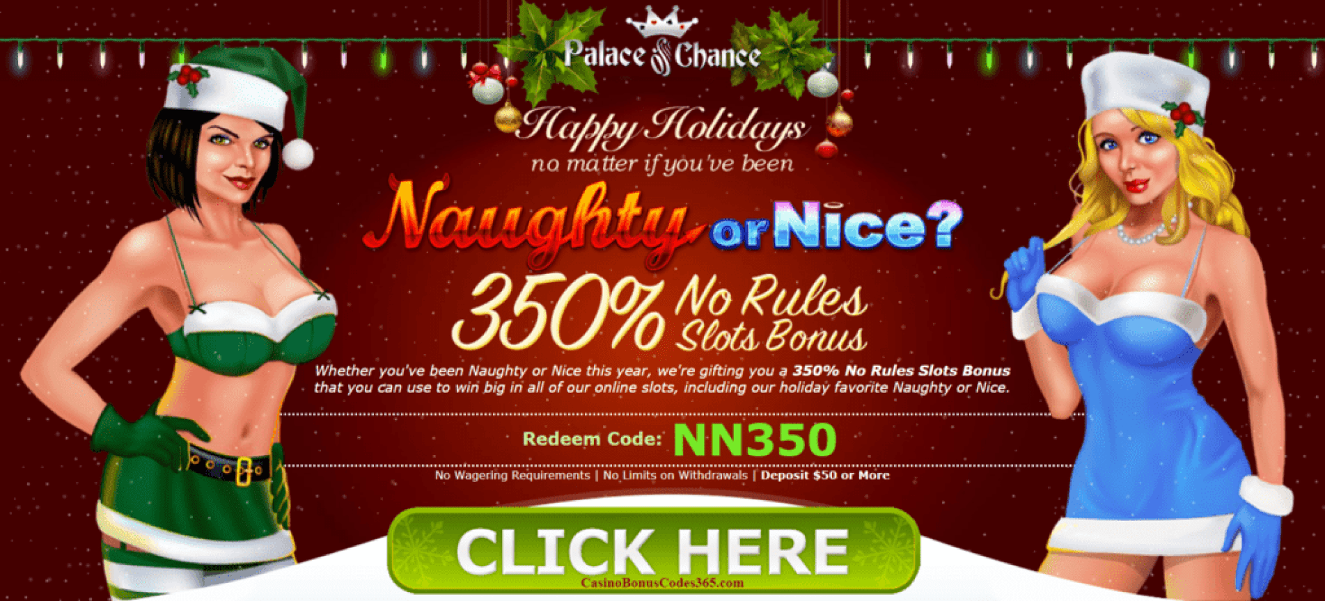 Palace of Chance Online Casino RTG Naughty or Nice Happy Holidays 350% No Playthrough No Max Bonus