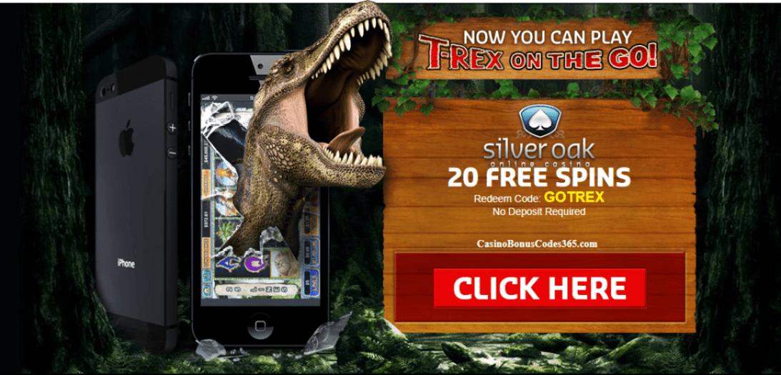 Silver Oak Casino RTG T-Rex 20 No Deposit FREE Spins