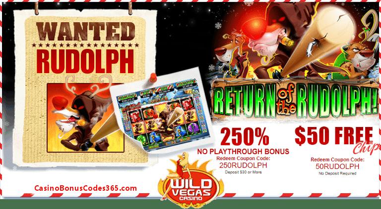 Wild Vegas Casino RTG Return of The Rudolph Christmas 250% Bonus plus $50 FREE Chips