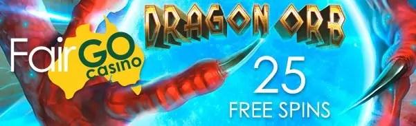 Fair Go Casino RTG Dragon Orb 25 No Deposit FREE Spins