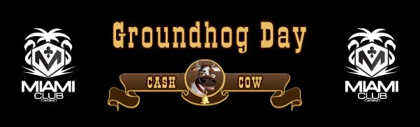 Miami Club Casino $1000 Groundhog Day Tournament