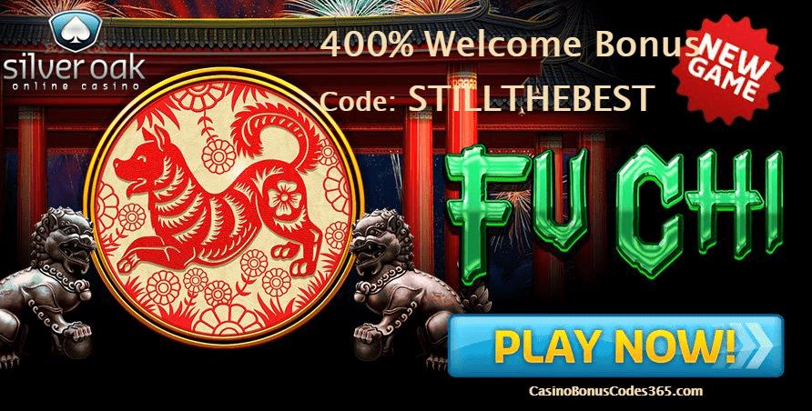 Silver Oak Online Casino 400% Bonus RTG New Game Fu Chi