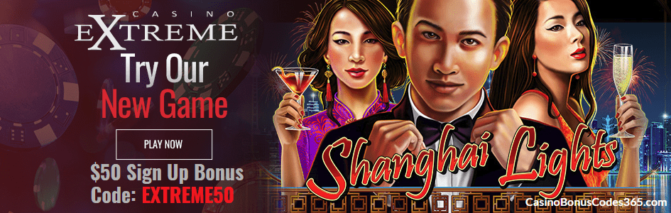 Casino Extreme New RTG Game Shanghai Lights $50 FREE Chip Sign up bonus