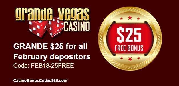 Grande Vegas Casino $25 FREE Bonus for all February Depositors