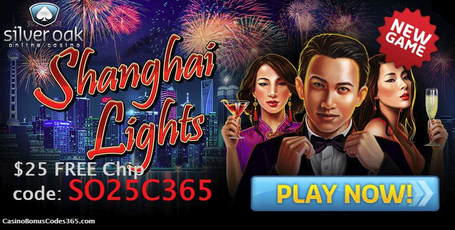 Silver Oak Online Casino New RTG Game Shanghai Lights Exclusive $25 No Deposit FREE Chip