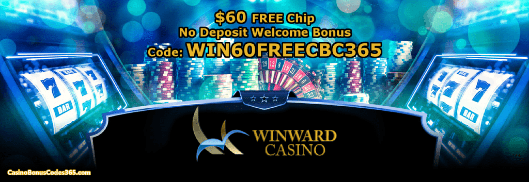 Winward Casino $60 FREE Chip No Deposit Welcome Bonus