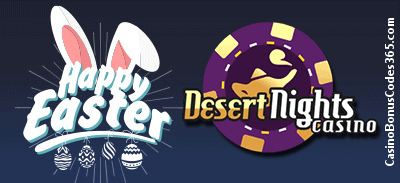 Desert Nights Casino Easter Day
