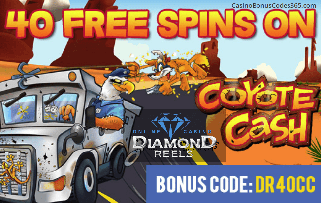 Diamond Reels Casino Exclusive 40 FREE Spins RTG Coyote Cash
