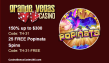 Grande Vegas Casino 150% and 25 free spins RTG Popinata