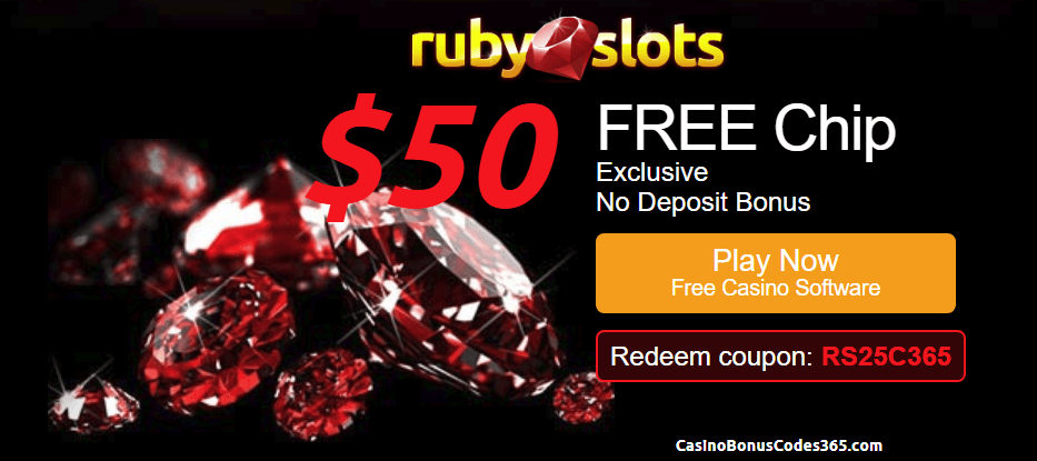 Ruby Slots Exclusive $50 FREE Chip