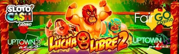 Fair Go Casino SlotoCash Casino Uptown Pokies Uptown Aces RTG Lucha Libre 2