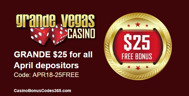 Grande Vegas Casino $25 FREE Chip for depositors in April