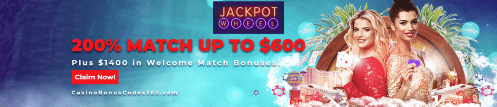 Jackpot Wheel $2000 Welcome Package