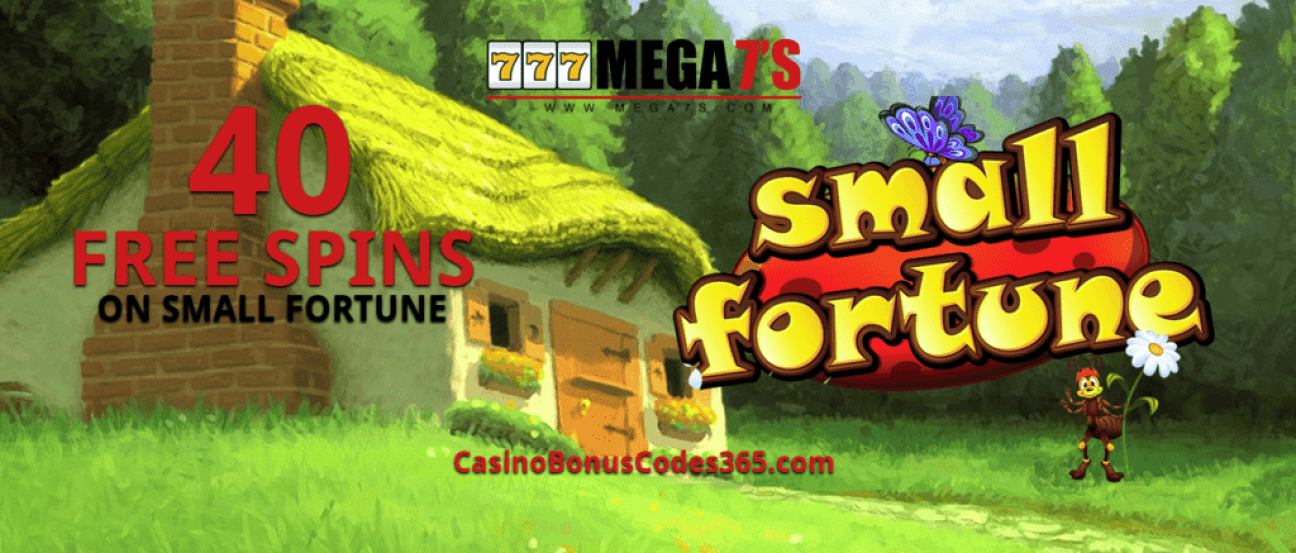 Mega7s Casino 40 Exclusive FREE Spins RTG Small Fortune