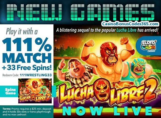 SlotoCash Casino New RTG Game LIVE Lucha Libre 2 111% Match plus 33 FREE Spins