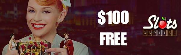 Slots Capital Online Casino First Deposit Bonus $100 FREE Chip