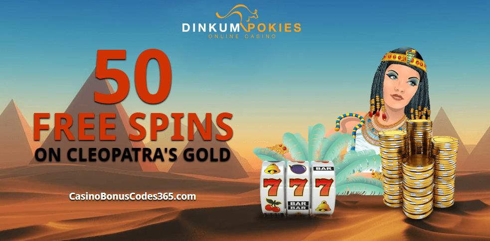 Dinkum Pokies Exclusive 50 FREE Cleopatra's Gold RTG