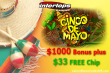 Intertops Casino Red Cinco de Mayo $1000 Bonus plus $33 FREE