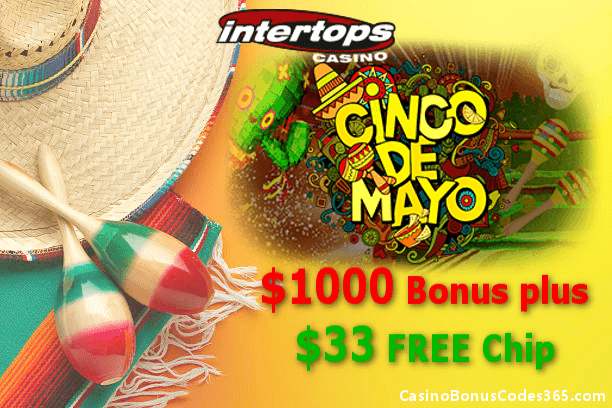 Intertops Casino Red Cinco de Mayo $1000 Bonus plus $33 FREE