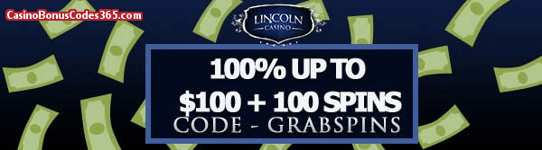 Lincoln Casino 100% up to $100 plus 100 Spins