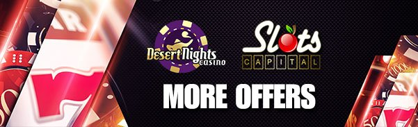 Desert Nights Casino Slots Capital Online Casino June Rival Gaming More Offers