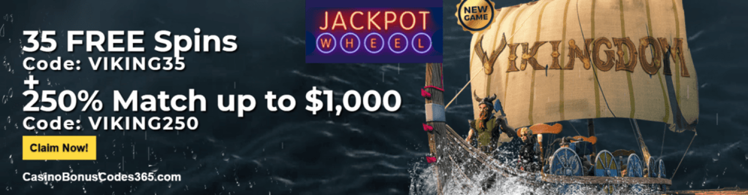 Jackpot Wheel New Game Saucify Vikingdom 35 FREE Spins plus 250% up to $1000
