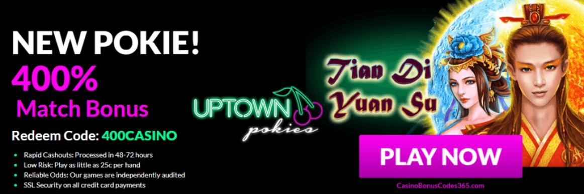 Uptown Pokies RTG Tian Di Yuan Su $4000 Welcome Bonus