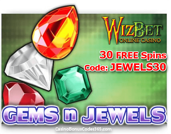 WizBet Online Casino Saucify Gems n Jewels 30 No Deposit FREE Spins Special Promo