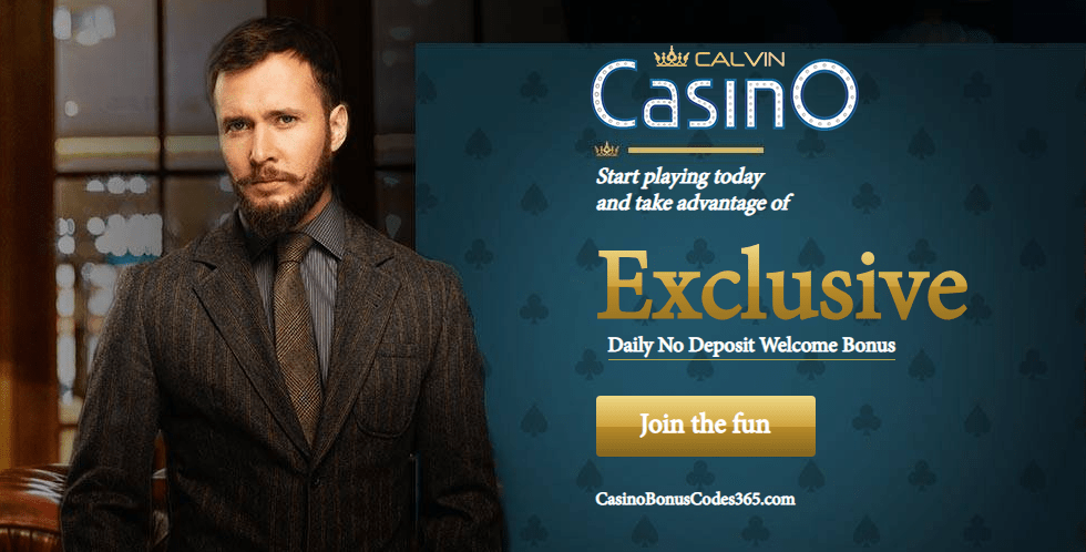 Calvin Casino Daily No Deposit Welcome Bonus List