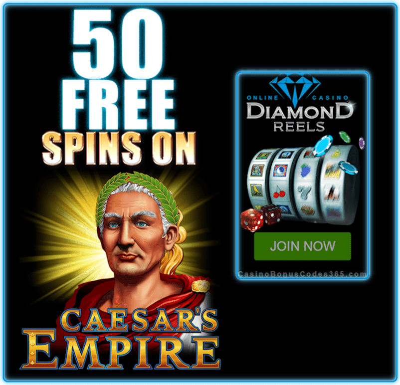 Diamond Reels Casino 40 FREE Spins RTG Caesar's Empire