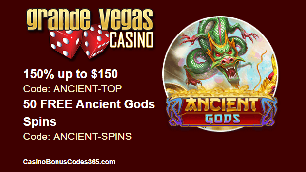 Grande Vegas Casino New RTG Game Ancient Gods 150% up to $150 plus 100 Spins