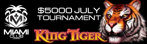 Miami Club Casino Caribbean Gold WGS Month Long Tournament King Tiger
