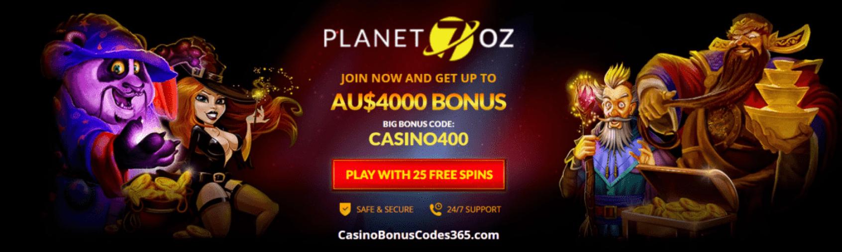 Planet 7 OZ Casino AU$4000 Bonus plus 25 FREE Spins