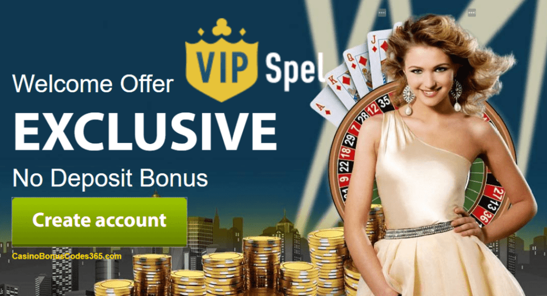VIP Spel Casino Daily Exclusive Welcome Bonus List