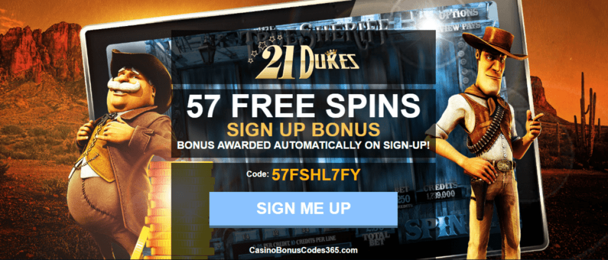 21 Dukes Casino 57 FREE Spins No Deposit Required Betsoft