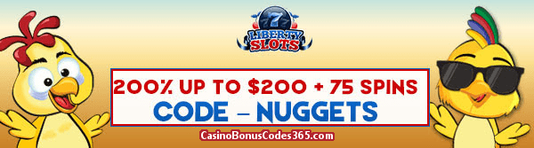 Liberty Slots 200% up to $200 Bonus plus 75 FREE Funky Chicks Spins August Special Offer