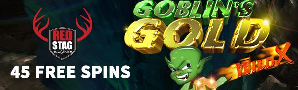 Red Stag Casino 45 FREE Spins WGS Goblins Gold Wild X