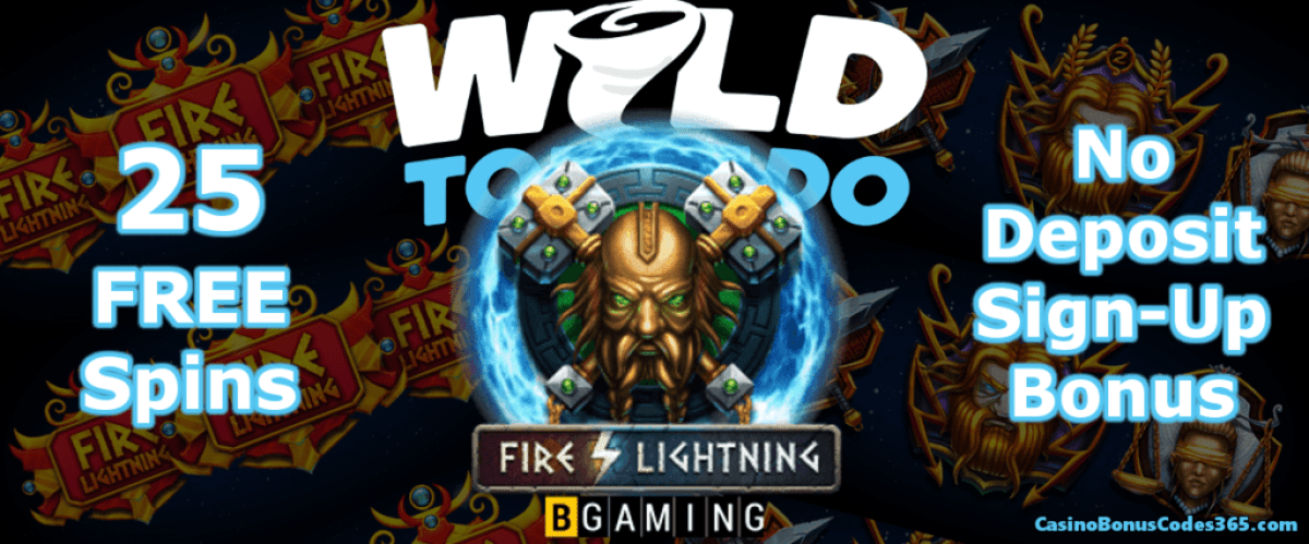 WildTornado Casino Welcome 25 FREE Spins BGaming Fire Lightning