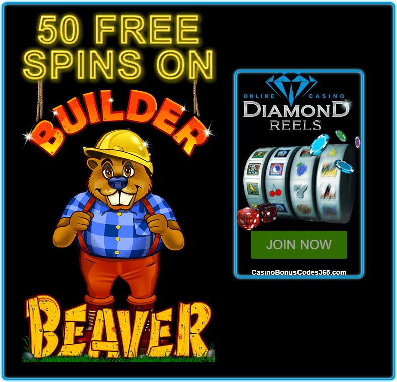 Diamond Reels Casino 50 FREE Builder Beaver RTG