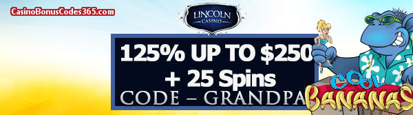 Lincoln Casino 125% bonus up to $250 plus 25 FREE Spins on Cool Bananas Special Offer