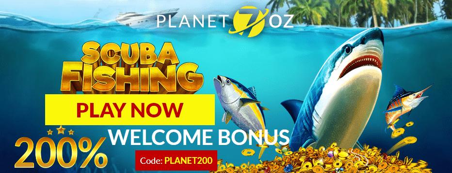 Planet 7 OZ Casino New RTG Game Scuba Fishing 200% Match Bonus