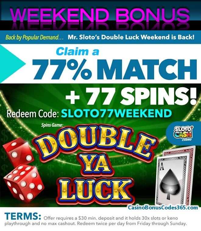 SlotoCash Casino Double Luck Weekend Bonus