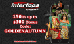 Intertops Casino Red 150% up to $300 October Exclusive Deal