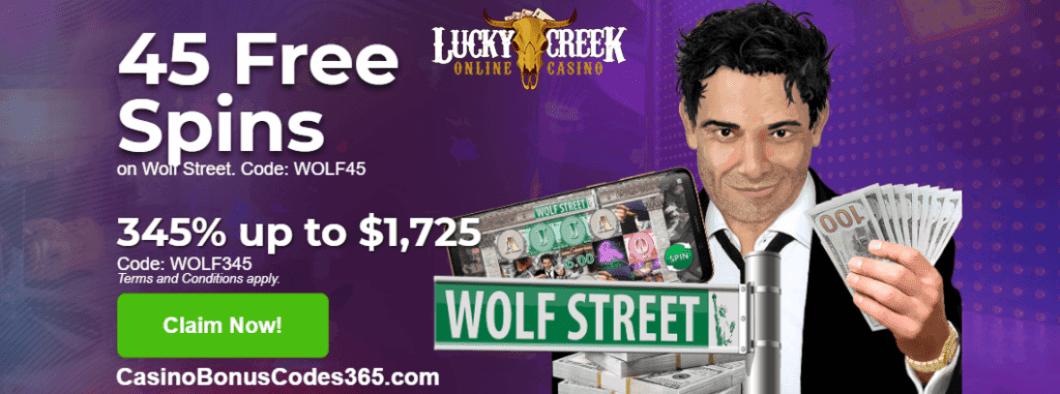 Lucky Creek 45 Free Wolf Street Spins Plus 345 Match Bonus